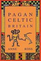 Pagan Celtic Britain: studies in iconography and tradition