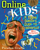 Online kids : a young surfer's guide to cyberspace