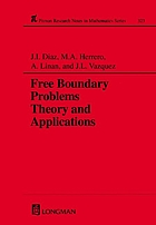 Free boundary problems : theory and applications