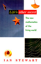 Life's other secret : the new mathematics of the living world
