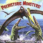 Prehistoric monsters!
