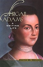 Abigail Adams : a writing life