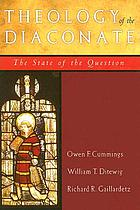 Theology of the diaconate : the state of the question : the National Association of Diaconate Directors keynote addresses, 2004