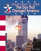 September 11, 2001 : the day that changed America