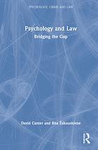 Psychology and law : bridging the gap
