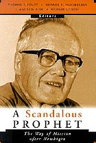 A Scandalous prophet : the way of mission after Newbigin