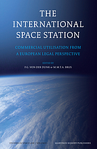 The International Space Station commercial utilisation from a European legal perspective