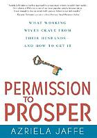 Permission to prosper : what working wives crave from their husbands--and how to get it