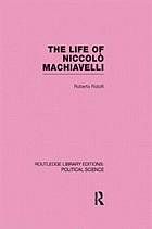 The life of Niccolò Machiavelli