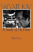 Satyajit Ray : a study of his films