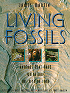 Living fossils : animals that have withstood the test of time
