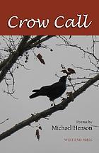 Crow call : poems