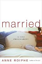 Married : a fine predicament