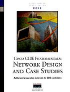 Cisco CCIE fundamentals : network design and case studies