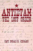 Antietam : the lost order