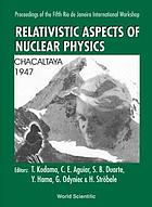 Relativistic aspects of nuclear physics : proceedings of the fifth Rio de Janeiro international workshop : Brazil, 27-29 August 1997