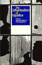 The urbanization of injustice