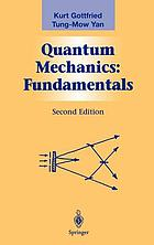 Quantum mechanics : fundamentals