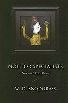 Not for specialists : new and selected poems