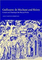 Guillaume de Machaut and Reims : context and meaning in his musical works