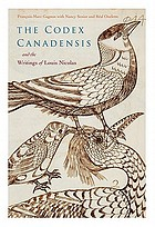 The Codex canadensis and the writings of Louis Nicolas : the natural history of the New World