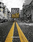 The state of the world's cities 2010/2011 bridging the urban divide