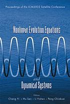 Nonlinear evolution equations and dynamical systems : proceedings of the ICM 2002 Satellite Conference : Yellow Mountains, China 15-18 August 2002