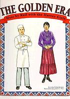The golden era, 1922-1927 : west by rail with the Harvey girls
