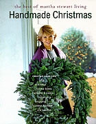 Handmade Christmas : the best of Martha Stewart living