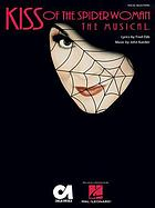 Kiss of the spider woman the musical : new Broadway cast recording