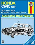 Honda Civic 1500 & CVCC owners workshop manual