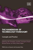 The handbook of technology foresight : concepts and practiceThe handbook of technology foresight : concepts and practice