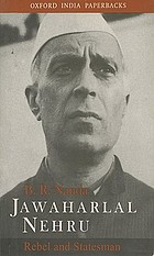 Jawaharlal Nehru : rebel and statesman
