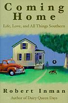 Coming home : life, love, and all things Southern