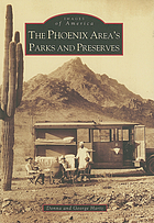 The Phoenix area's parks and preserves
