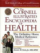 The Cornell illustrated encyclopedia of health