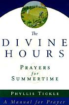 The divine hours : prayers for summertime