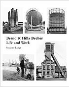 Bernd and Hilla Becher : life and work
