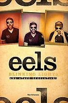 Eels : blinking lights and other revelations
