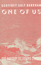 One of us : the mastery of Joseph Conrad