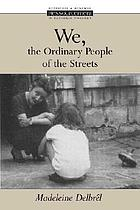 We, the ordinary people of the streets