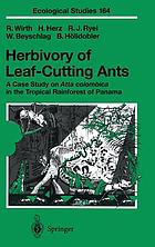 Herbivory of leaf-cutting ants : a case study on Atta colombica in the tropical rainforest of Panama