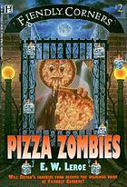 Pizza zombies