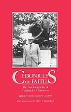 Chronicles of faith the autobiography of Frederick D. Patterson