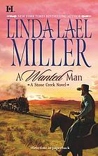 A wanted man : a Stone Creek novel