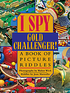 I spy gold challenger! : a book of picture riddles