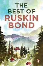 Delhi is not far : the best of Ruskin Bond