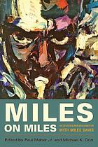 Miles on Miles : interviews and encounters with Miles Davis