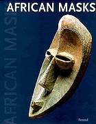 African masks from the Barbier-Mueller Collection, Geneva