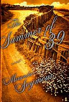 The summer of '39 : a novel